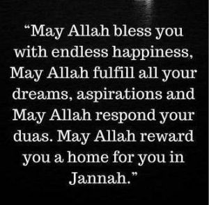 Dua May Allah bless you with jannah