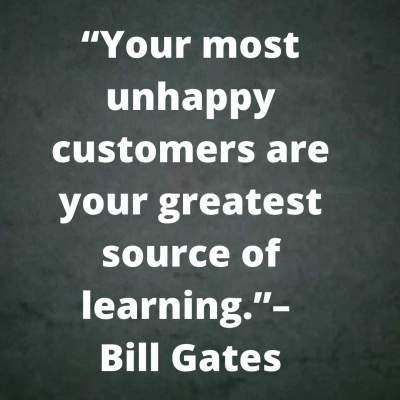 bill gates quotes on unhappy customers
