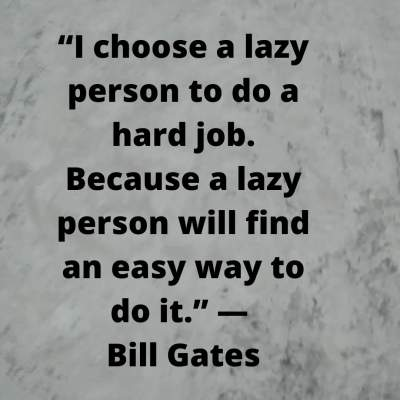 lazy person quotes by bill gates