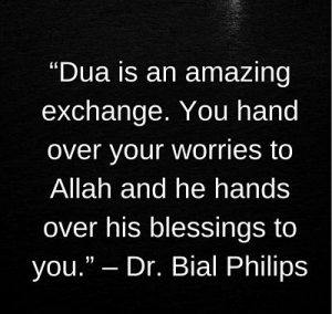 dua sayings by dr bilal philips