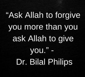 forgiveness dua quotes by dr bilal philips