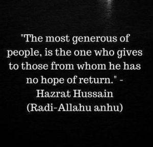 generosity quotes by imam hussain