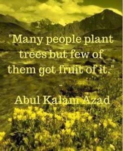 maulana abul kalam azad quotes on life