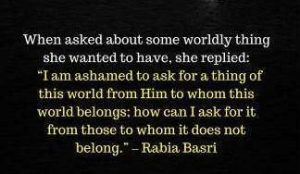 rabia basri quotes on the world