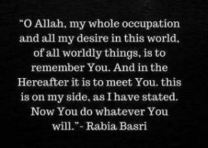 rabia basri dua quotes on remembrance of Allah