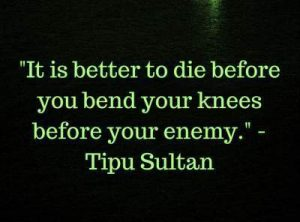 tipu sultan quotes on death