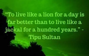 tipu sultan quotes on life