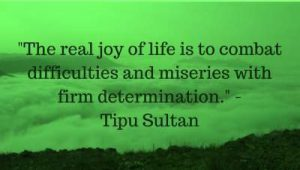 tipu sultan sayings about life