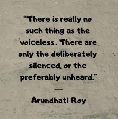 arundhati roy positive quotes voiceless