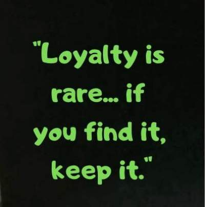 loyal status quotes
