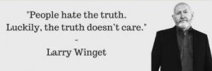 truth status quotes by Larry Winget