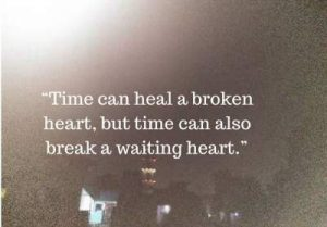 Status on breaking and mending hearts