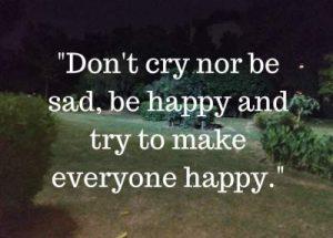 don't be sad status