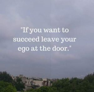 leave your ego at the door status