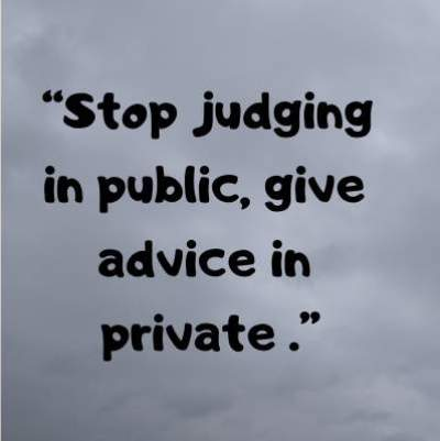 stop judging status quotes and message