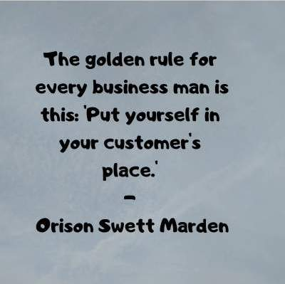 Rules of business quotes by Orison Sweet Marden