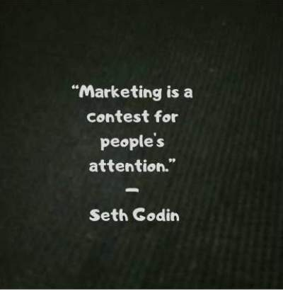 quotes on attention marketing by Seth Godin