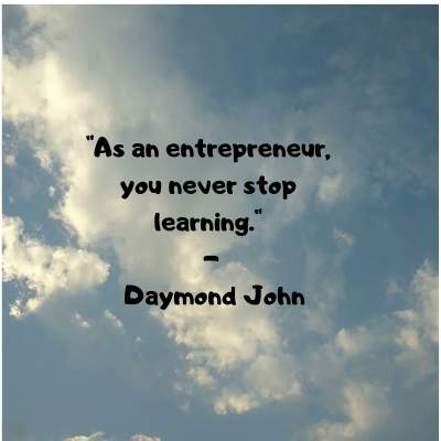 entrepreneur quotes about learning by Daymond John