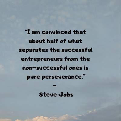 entrepreneur perseverance quotes by Steve Jobs