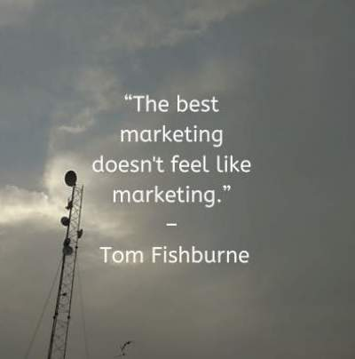marketing feelings quotes by Tom Fishburne