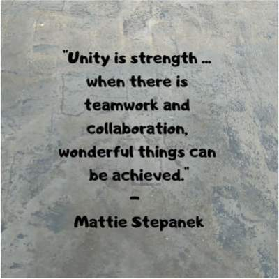 teamwork quotes by mattie stepanek on unity is strength