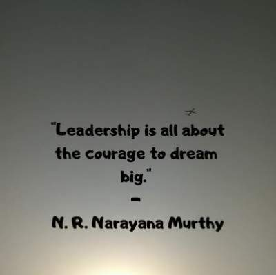n. r. narayana murthy quotes on leadership